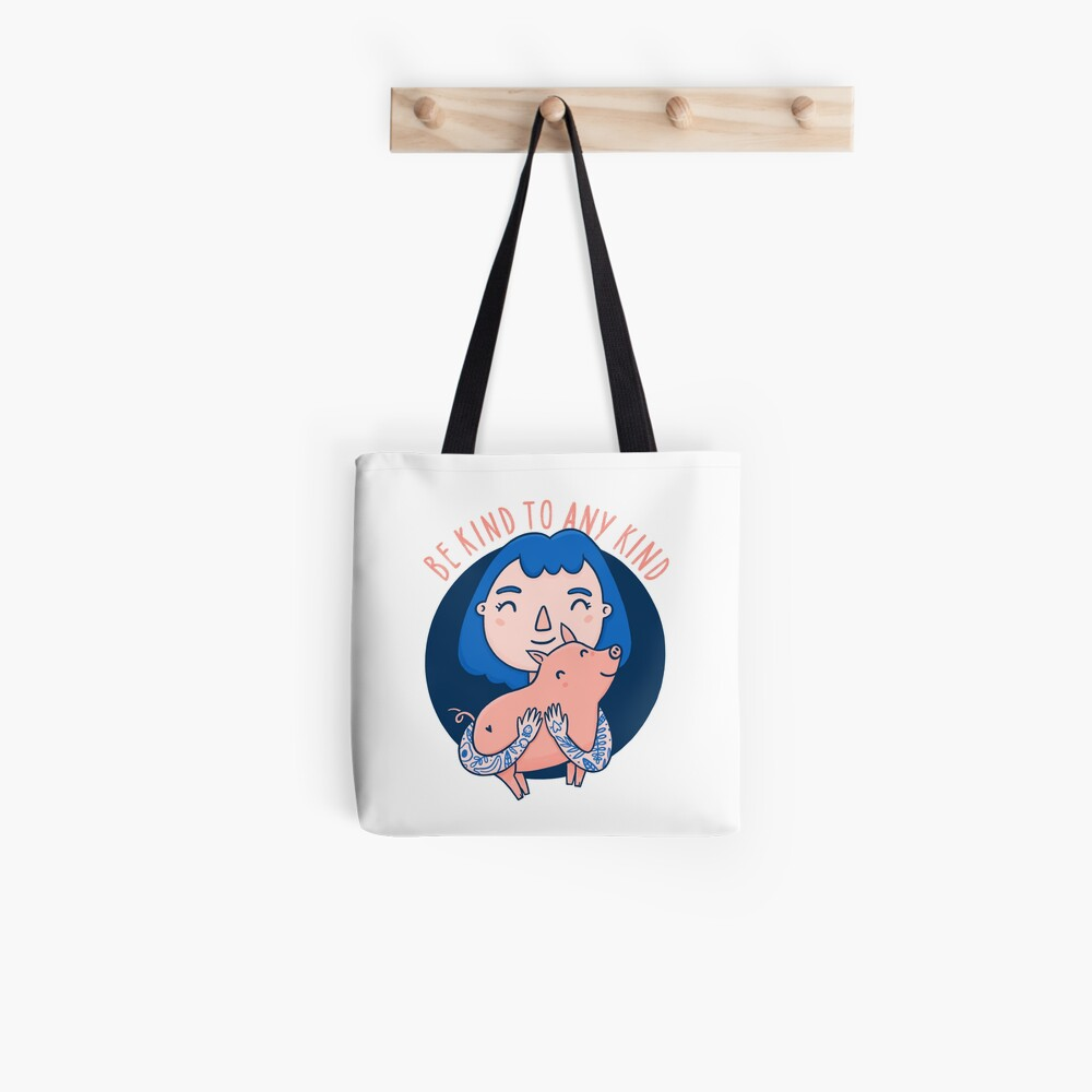 Be kind to any kind Tote Bag