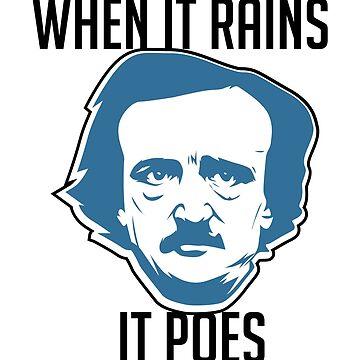 When It Rains It Poes Edgar Allan Poe Literay Gift by Pubi