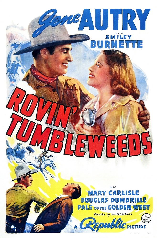 Vintage Hollywood Nostalgia Rovin Tumbleweeds Gene Autry Film Movie Advertisement Poster by jnniepce