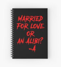 Married For Love Or An Alibi? -A Spiral Notebook