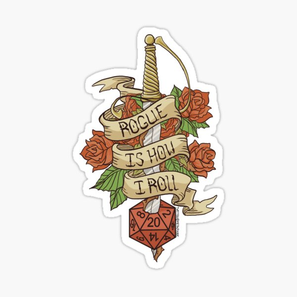 Rogue Is How I Roll - Dungeons and Dragons Sticker