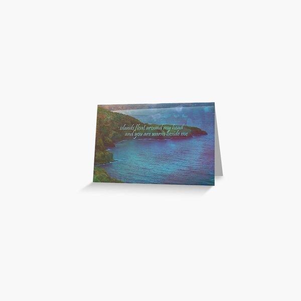 islands float around my head... Greeting Card