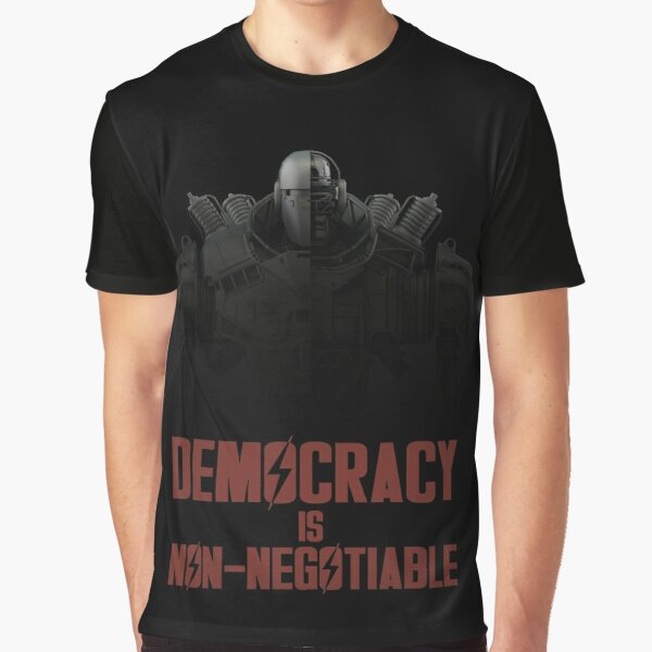 Democracy is Non-Negotiable - Liberty Prime Graphic T-Shirt