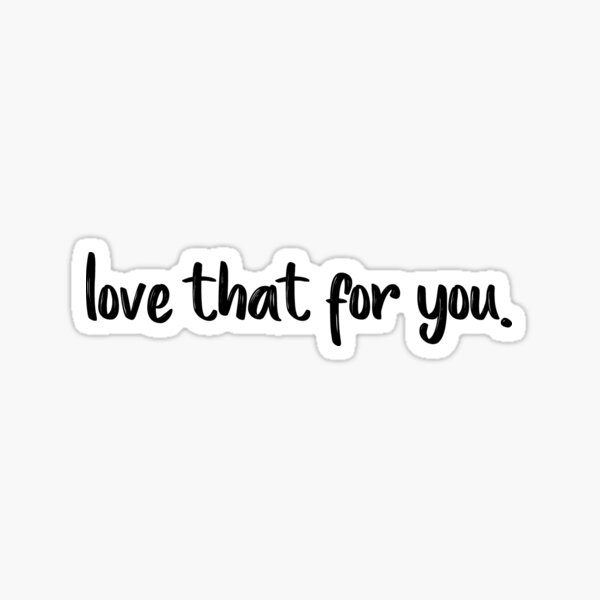 Love that for you - James Charles Sticker