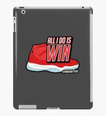 ALL I DO IS WIN iPad Case/Skin