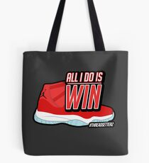 ALL I DO IS WIN Tote Bag