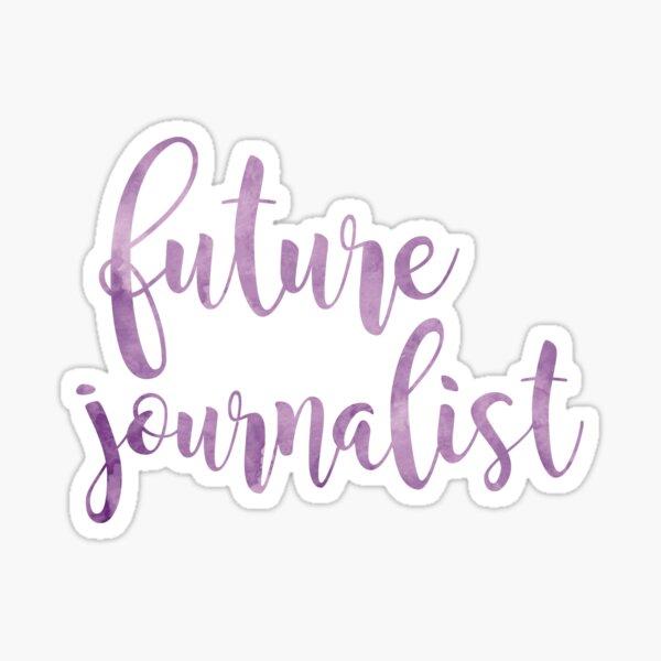 future journalist  Sticker