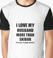 Skibob Wife Funny Valentine Gift Idea For My Spouse Lover From Husband Graphic T-Shirt