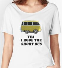 Yea I rode the shot bus Women's Relaxed Fit T-Shirt