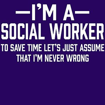 Social Worker by AlwaysAwesome