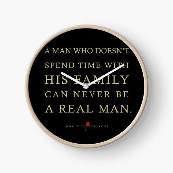 Quotes from: The Godfather on Family Clock