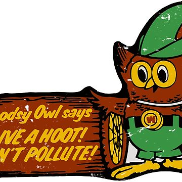 Give a Hoot, Don't Pollute by superflygeckos