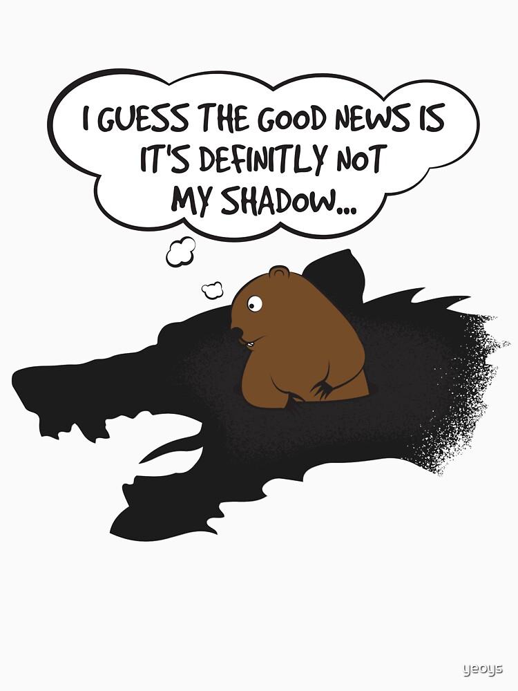 Groundhog Not My Shadow - Groundhog Day Gift von yeoys