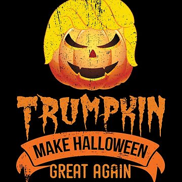 Donald Trumpkin Make Halloween Great Again by Pointee