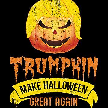 Trumpkin make Halloween Great Again by Pointee