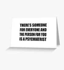 The Person For You (black) Greeting Card