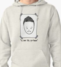 He Wears Lifts, You Know Pullover Hoodie