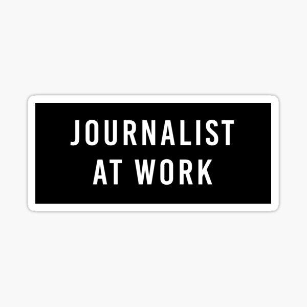 Journalist at Work Sticker