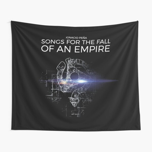 Ignacio Peña - Songs for the Fall of an Empire - Official Merchandise Tapestry