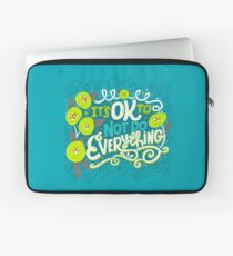 It's Ok To Not Do Everything Laptop Sleeve