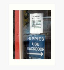 Hippies and Hunters ~ Silly Signs ~ a bit of Irony.. Art Print
