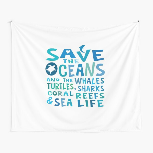 Save the Oceans & Sea Life Tapestry