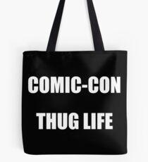 Comic-Con Thug Life Tote Bag