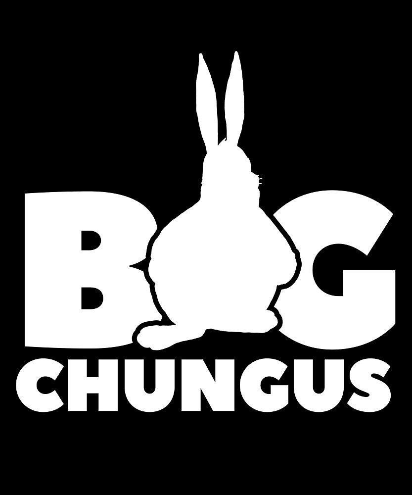 Big Chungus Meme Graphic White Silhouette By Lucioncreative Redbubble
