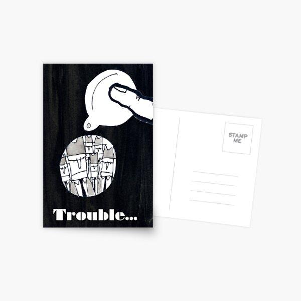 Trouble Postcard