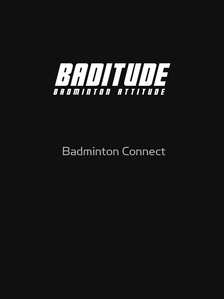 Baditude - Badminton Attitude by BadmintonM3rch