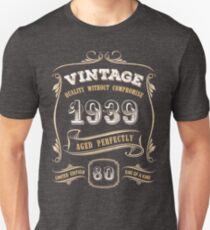 80th Birthday Gift Gold Vintage 1939 Aged Perfectly Slim Fit T-Shirt