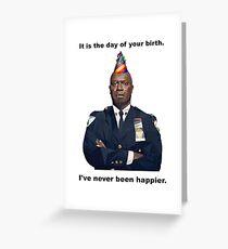 Tarjeta de felicitación ¡Es el día de tu nacimiento! Capt. Holt nunca ha sido más feliz!