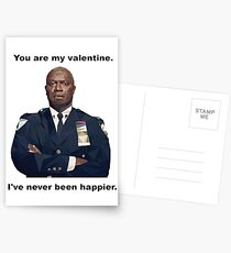 You are my Valentine! Capt. Holt has NEVER been happier!! Postcards