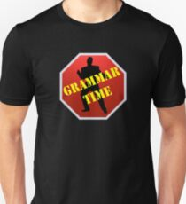 Grammar Time! Unisex T-Shirt