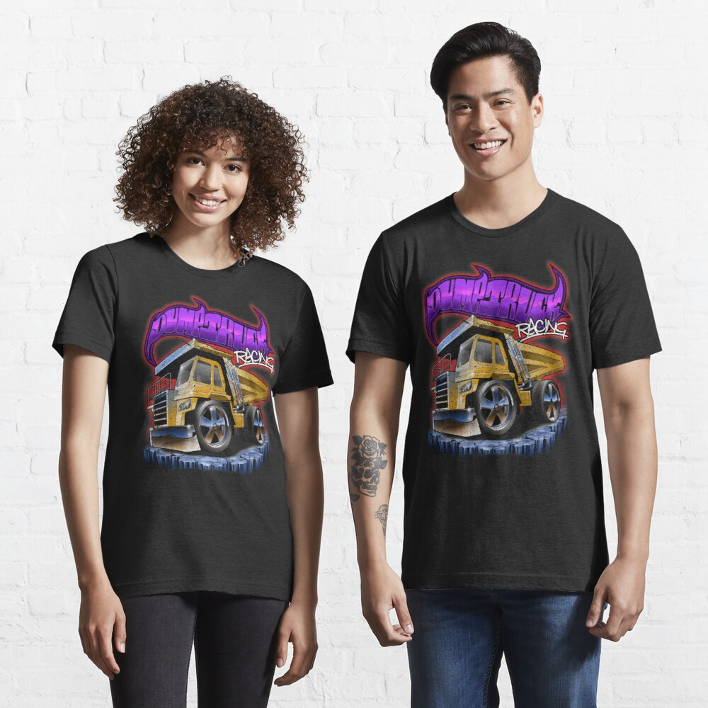Dump Truck Racing Digger Dumper Toy Essential T-Shirt