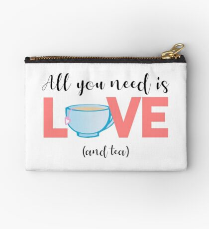 TEA - All you need is love and TEA Zipper Pouch