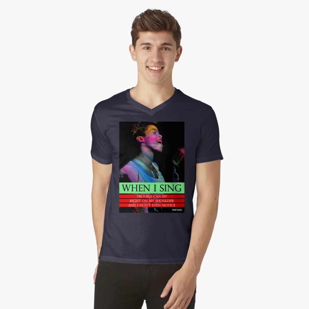 Sarah Vaughan Inspirational Quote 2 V-Neck T-Shirt