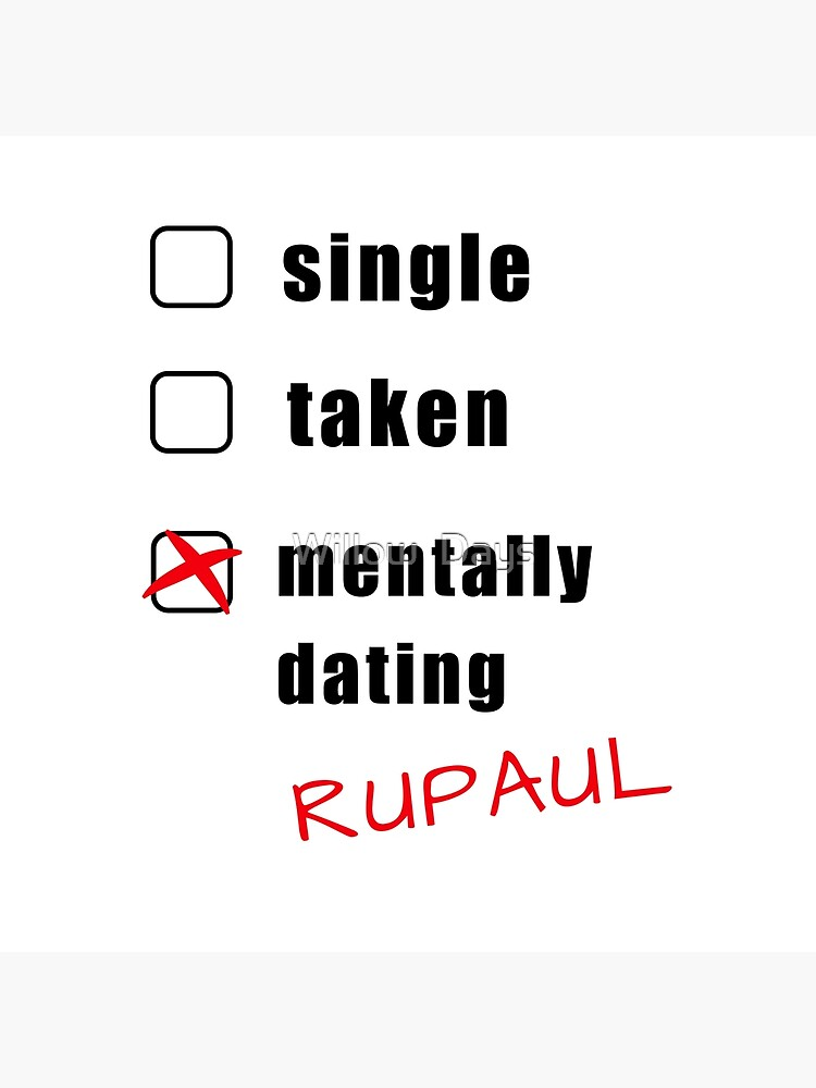 mentally dating rupaul funny cute friendship love quotes