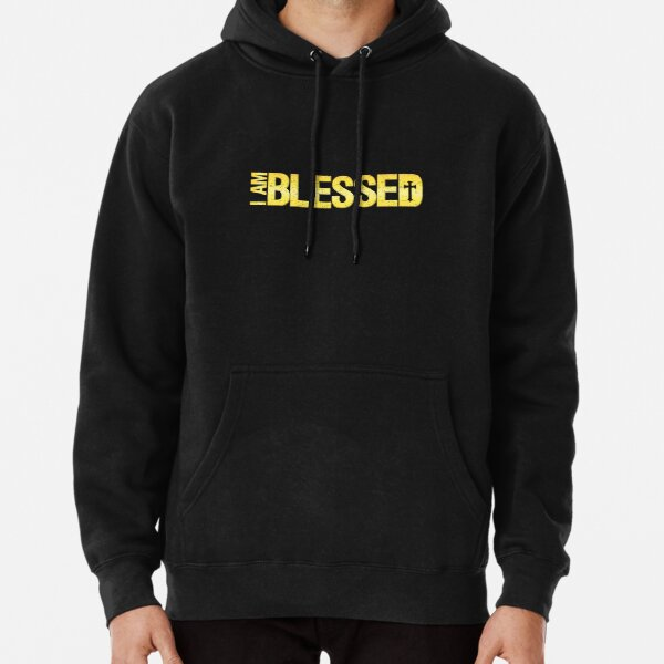 I Am Blessed Pullover Hoodie