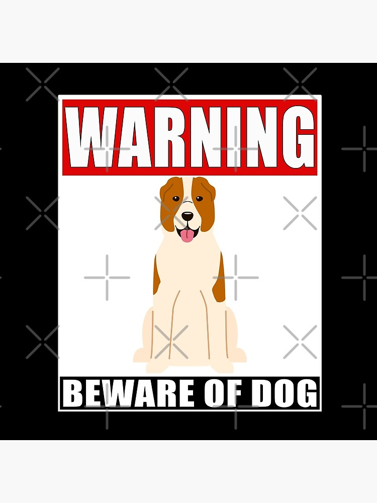 Warning Central Asian Shepherd Beware Of Dog Sticker - Funny Gift For Central Asian Shepherd Dog Owner by dog-gifts