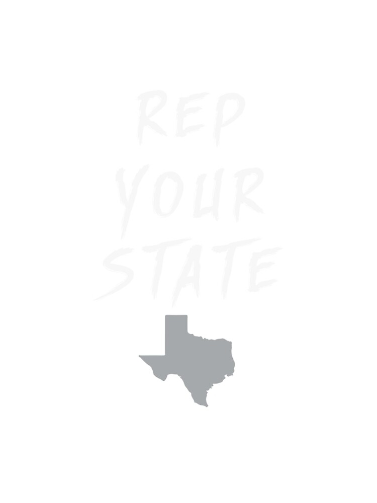 REP YOUR STATE TEXAS by we1000