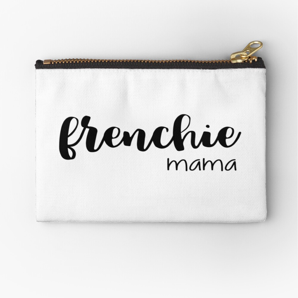 frenchie mama  Zipper Pouch