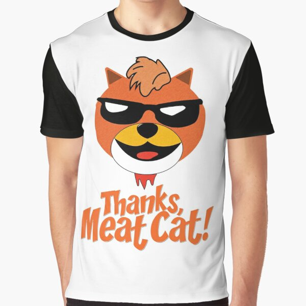 Thanks, Meat Cat! Graphic T-Shirt