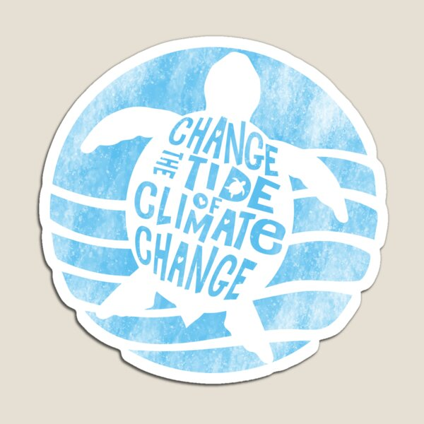 Change the Tide of Climate Change - Weathered Turtle Magnet