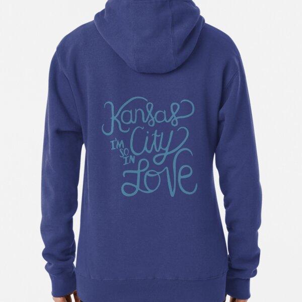 Kansas City Im So In Love (Blue) Pullover Hoodie