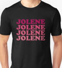 Jolene, Jolene, Jolene, Joleeeene Unisex T-Shirt