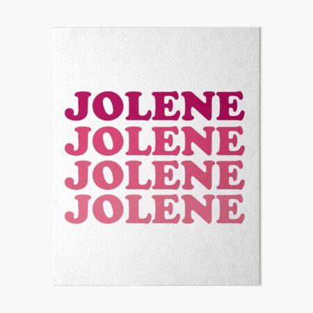 Jolene, Jolene, Jolene, Joleeeene Art Board Print