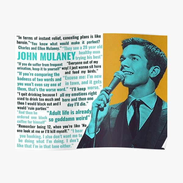 John Mulaney Quotes Poster
