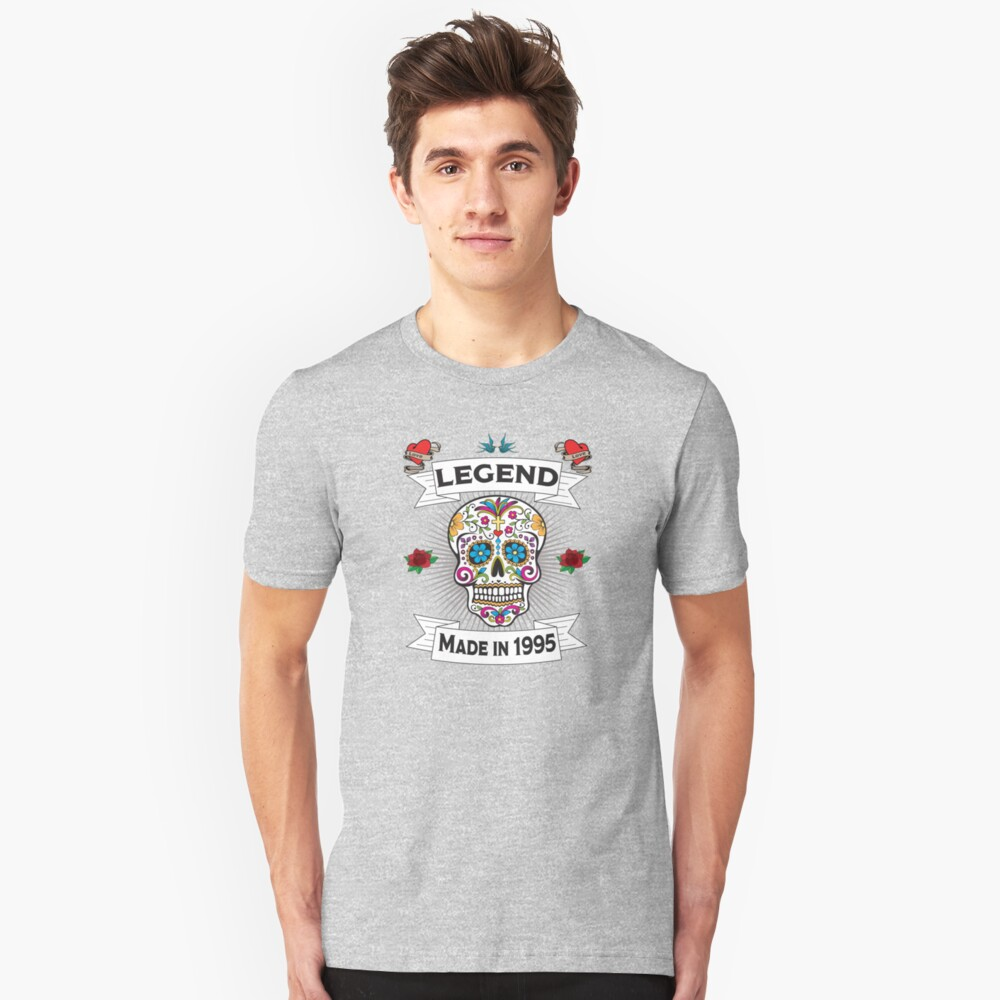 24th Birthday Design - Sugar Skull Legend Made In 1995  Unisex T-Shirt Front