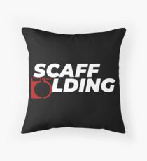 Scaffolders Tee Occupations Throw Pillow